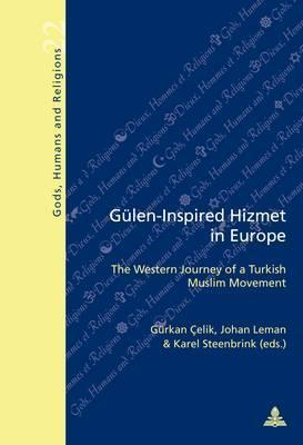 Guelen-Inspired Hizmet in Europe  The Western Journey of a Turkish Muslim Movement