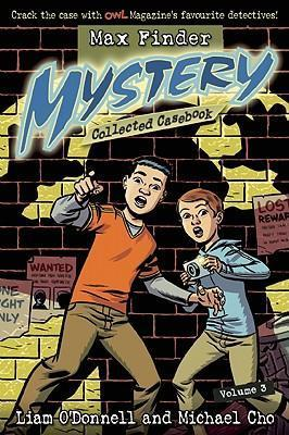 Max Finder Mystery Collected Casebook, Volume 3