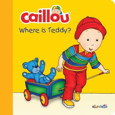 Caillou: Where Is Teddy?