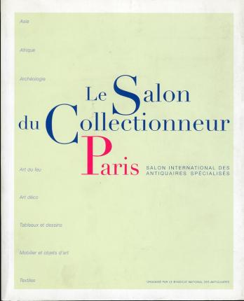 Le Salon du Collectionneur Paris. Salon international des antiquaires spécialisés