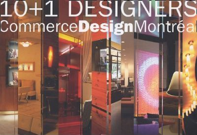 10 + 1 Designers - Commerce Design Montreal