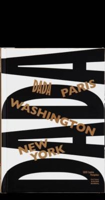 Dada Paris, Washington, New York
