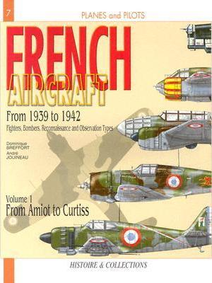 French Aircraft: From 1939 to 1942