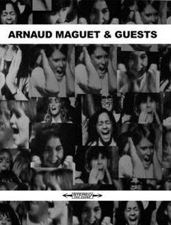 Arnaud Maguet and Guests
