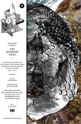 The Givenchy Files - the Definitive Archive of Women, Men and Haute Couture Innovations and Graphic