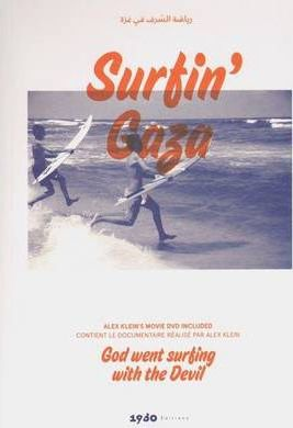 Surfin' Gaza God Went Surfing with the Devil