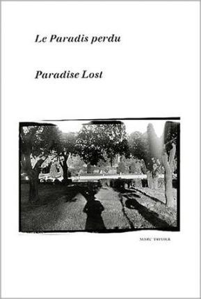 Marc Trivier: Paradise Lost