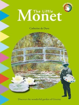 The Little Monet  Discover the Wonderful Garden of Giverny