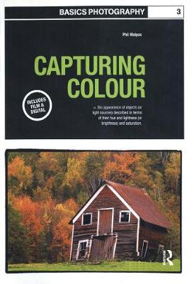 Basics Photography 03: Capturing Colour