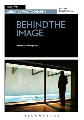 Basics Creative Photography 03: Behind the Image