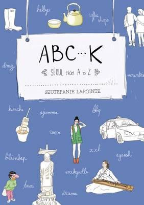 ABC-K, Seoul from A to Z
