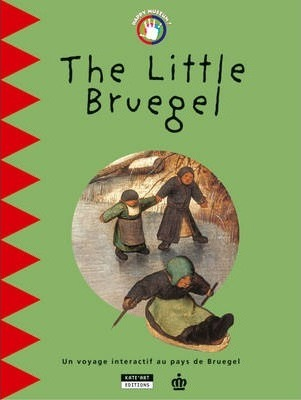 The Little Bruegel : An Interactive Journey Through Bruegel's World
