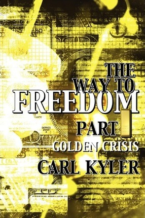 The Way to Freedom, Part 1 Cover Image