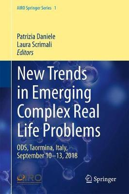New Trends in Emerging Complex Real Life Problems  ODS, Taormina, Italy, September 10-13, 2018