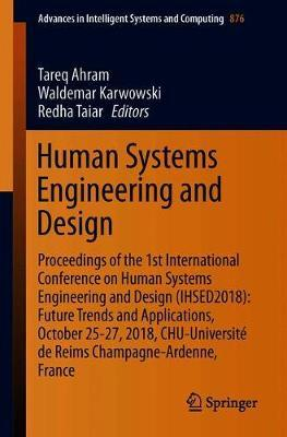 Human Systems Engineering And Design Tareq Ahram 9783030020521