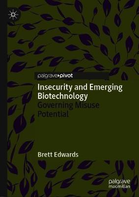 Insecurity and Emerging Biotechnology