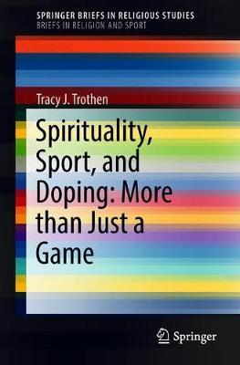 Spirituality, Sport, and Doping: More than Just a Game