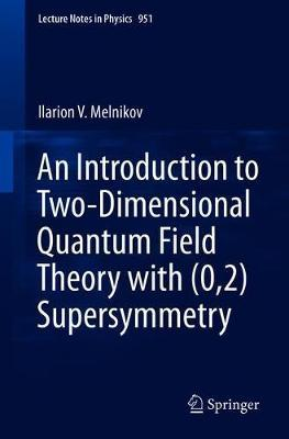 An Introduction to Two-Dimensional Quantum Field Theory with (0,2) Supersymmetry