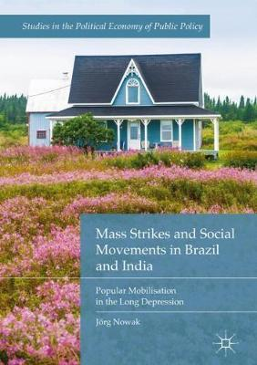 Mass Strikes and Social Movements in Brazil and India