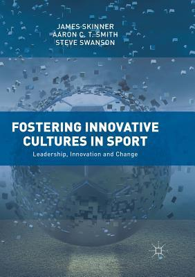 Fostering Innovative Cultures in Sport