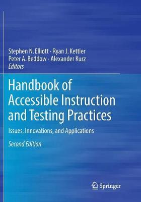 Handbook of Accessible Instruction and Testing Practices  Issues, Innovations, and Applications