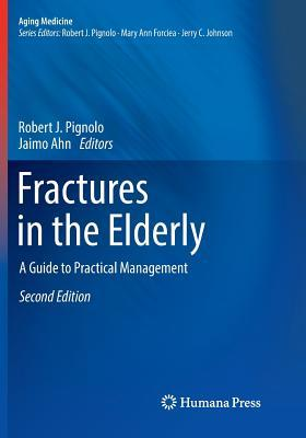 Fractures in the Elderly  A Guide to Practical Management