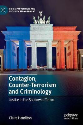 Contagion, Counter-Terrorism and Criminology