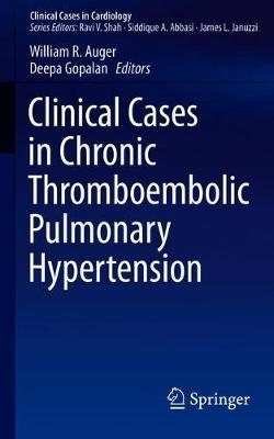 Clinical Cases In Chronic Thromboembolic Pulmonary