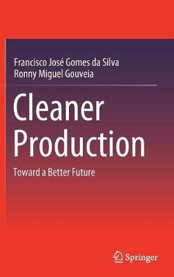 Cleaner Production  Toward a Better Future