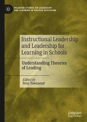 Instructional Leadership and Leadership for Learning in