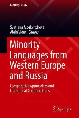 Minority Languages from Western Europe and Russia  Comparative Approaches and Categorical Configurations