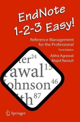 EndNote 1-2-3 Easy! : Reference Management for the Professional