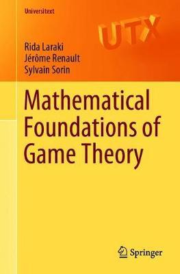 Mathematical Foundations of Game Theory