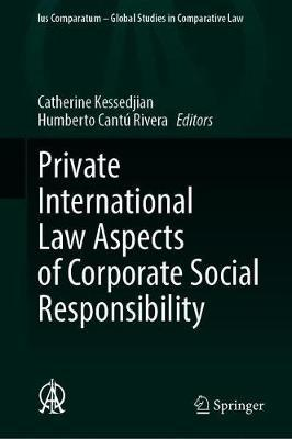 Private International Law Aspects of Corporate Social Responsibility