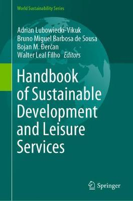 Handbook of Sustainable Development and Leisure Services