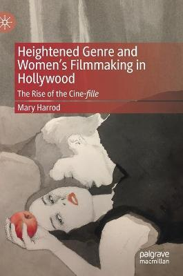 Heightened Genre and Women's Filmmaking in Hollywood