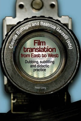 Film translation from East to West: Dubbing, subtitling and didactic practice
