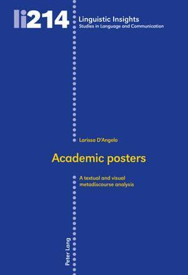 Academic posters: A textual and visual metadiscourse analysis