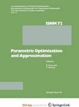 Parametric Optimization and Approximation