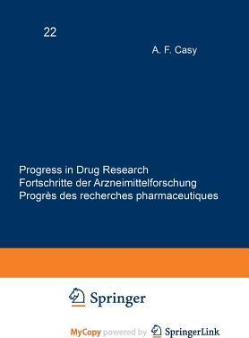 Progress in Drug Research / Fortschritte Der Arzneimittelforschung / Progres Des Recherches Pharmaceutiques