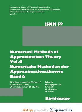 Numerical Methods of Approximation Theory, Vol.6 \ Numerische Methoden Der Approximationstheorie, Band 6