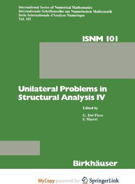 Unilateral Problems in Structural Analysis IV
