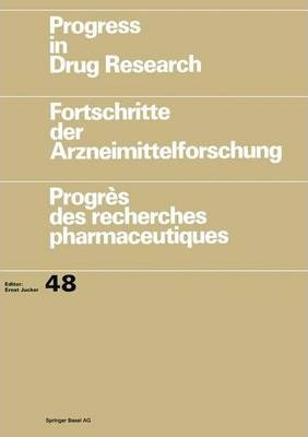 Progress in Drug Research/Fortschritte Der Arzneimittelforschung/Progres Des Recherches Pharmaceutiques