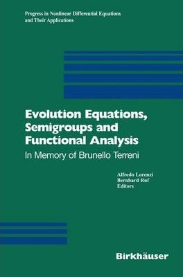 Evolution Equations, Semigroups and Functional Analysis