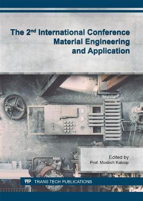 The 2nd International Conference Material Engineering and Application