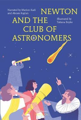 Newton and the Club of Astronomers
