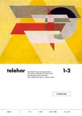 Telehor: Internationale Zeitschrift Fur Visuelle Kultur : Facsimile Reprint and Commentary