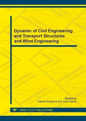 Dynamic of Civil Engineering and Transport Structures and Wind