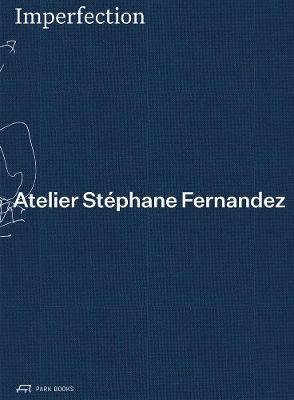 Imperfection - Atelier Stephane Fernandez