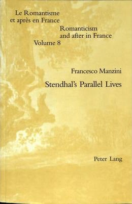 Stendhal's Parallel Lives Cover Image